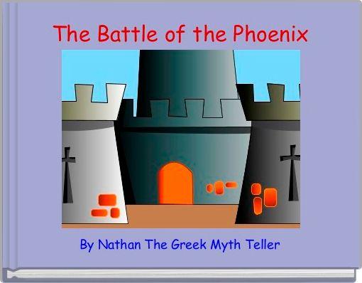 The Battle of the Phoenix