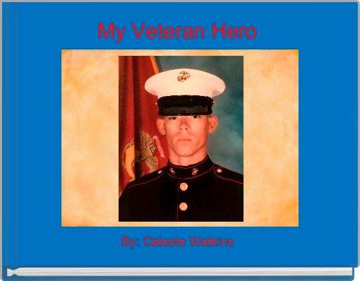 My Veteran Hero