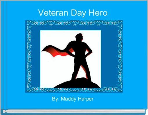 Veteran Day Hero