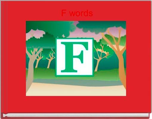 F words