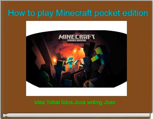 How to play Minecraft pocket edition
