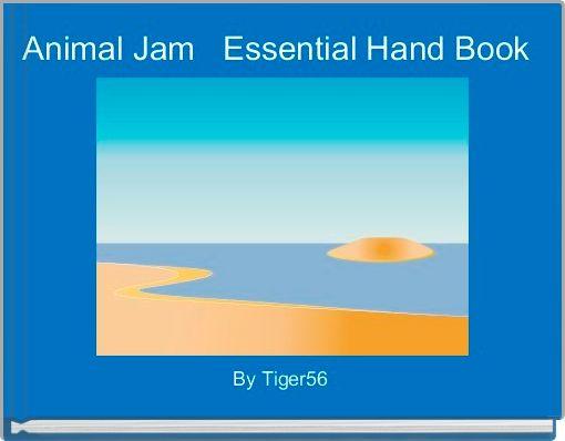 Animal Jam   Essential Hand Book
