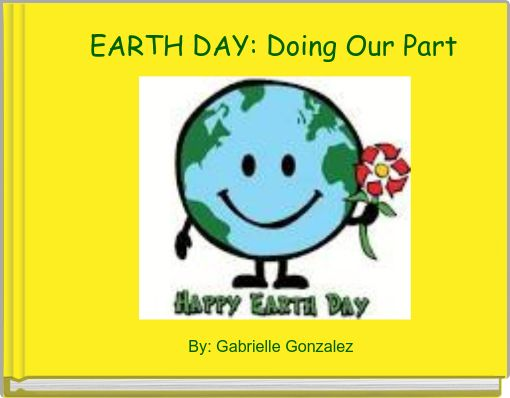 EARTH DAY: Doing Our Part
