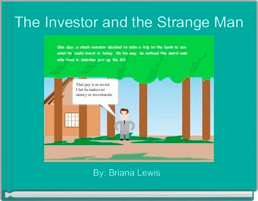 The Investor and the Strange Man