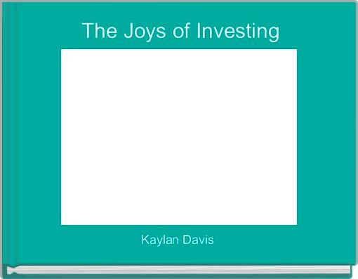 The Joys of Investing