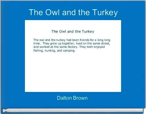 The Owl and the Turkey