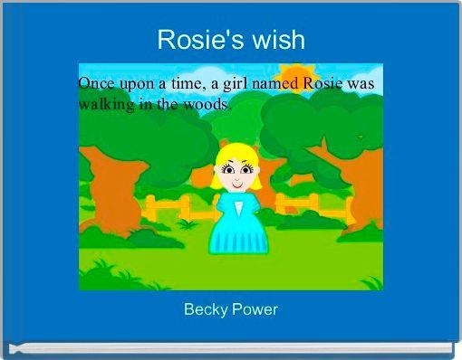 Rosie's wish