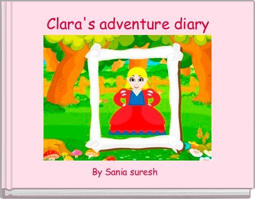Clara's adventure diary