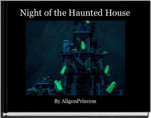 Night of the Haunted House