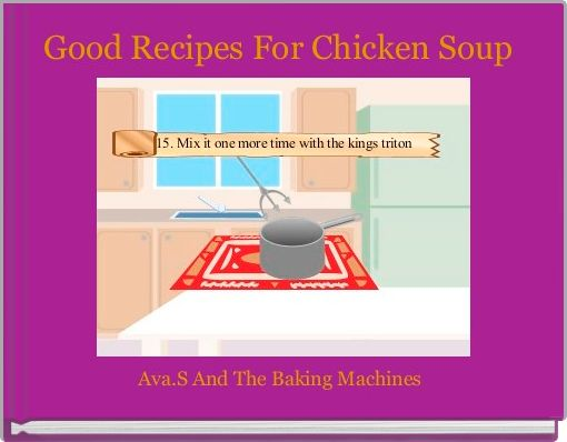Good Recipes For Chicken Soup