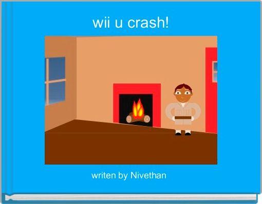 wii u crash!