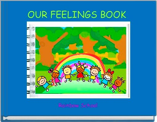 OUR FEELINGS BOOK