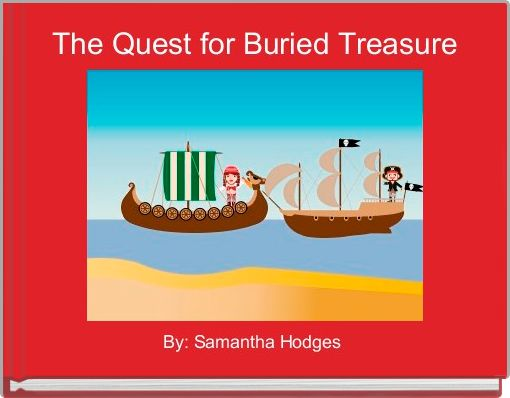 The Quest for Buried Treasure