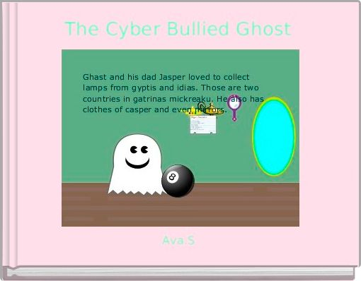 The Cyber Bullied Ghost