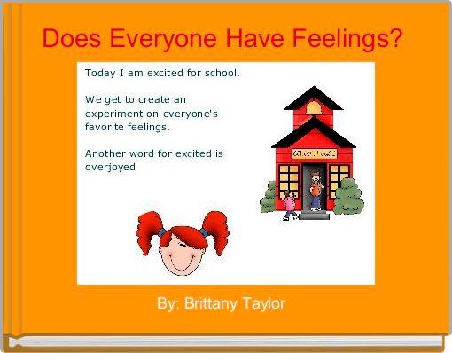 Does Everyone Have Feelings?