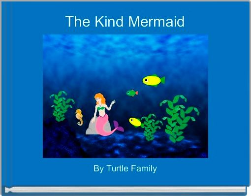 The Kind Mermaid