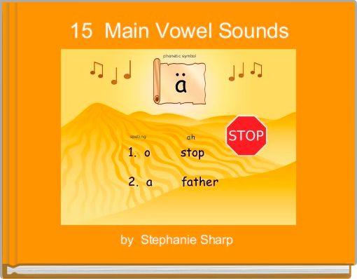 15  Main Vowel Sounds