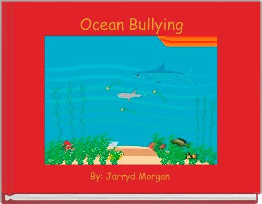 Ocean Bullying