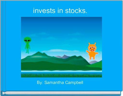 invests in stocks.