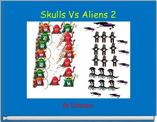 Skulls Vs Aliens 2