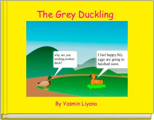 The Grey Duckling