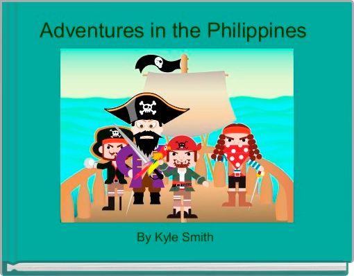 Adventures in the Philippines