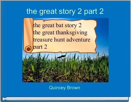 the great story 2 part 2