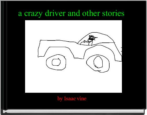 a crazy driver and other stories