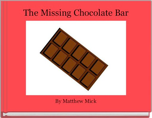 The Missing Chocolate Bar