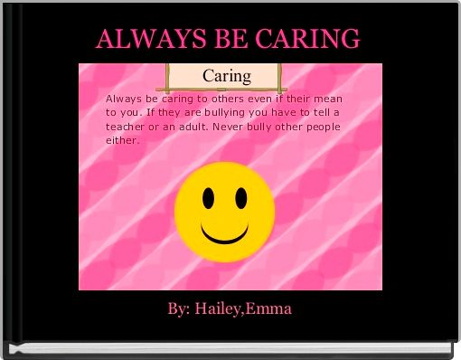 ALWAYS BE CARING