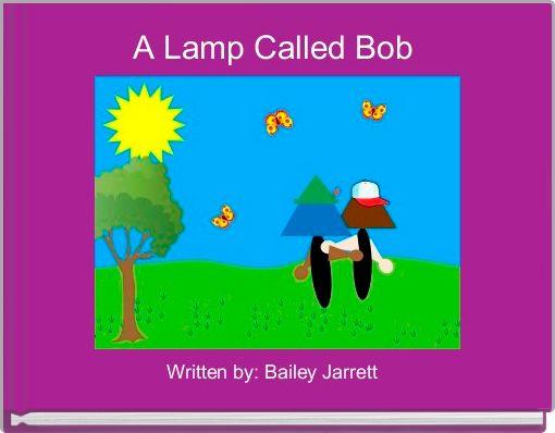 A Lamp Called Bob