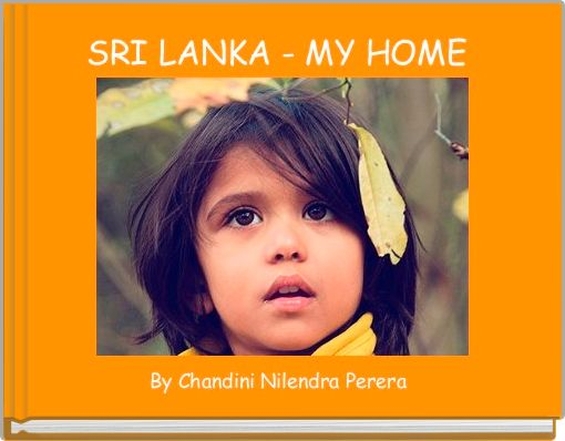 SRI LANKA - MY HOME