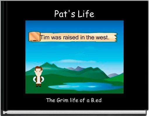 Pat's Life