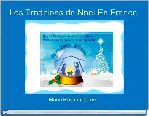 Les Traditions de Noel En France