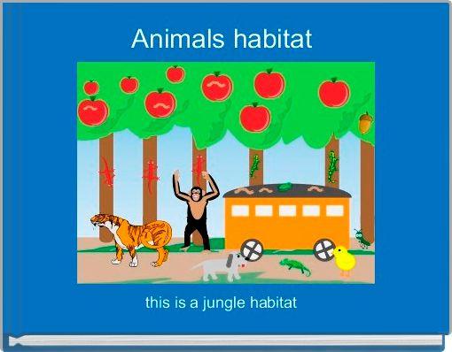 Animals habitat