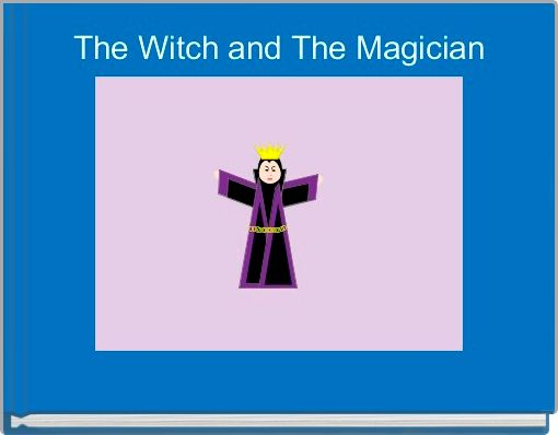 The Witch and The Magician
