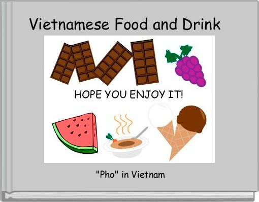 Vietnamese Food and Drink