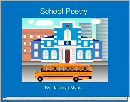 School Poetry