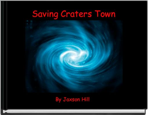 Saving Craters Town