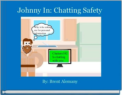 Johnny In: Chatting Safety