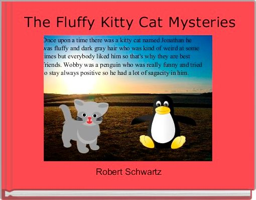 The Fluffy Kitty Cat Mysteries