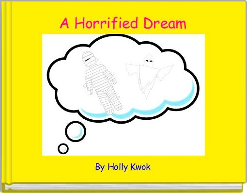 A Horrified Dream