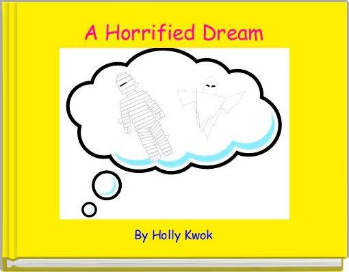 A Horrified Dream