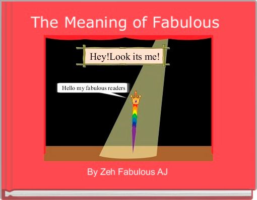 The Meaning of Fabulous