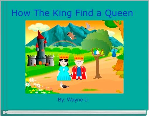 How The King Find a Queen