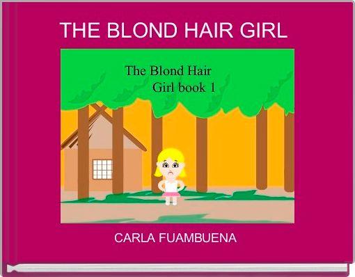 THE BLOND HAIR GIRL