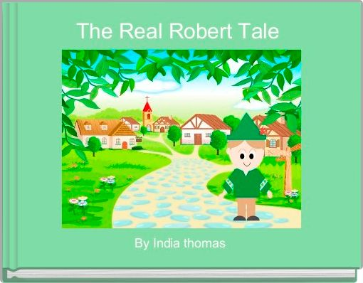 The Real Robert Tale