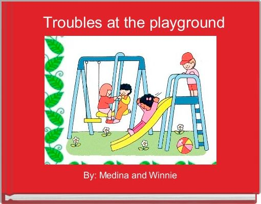 Troubles at the playground