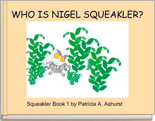 WHO IS NIGEL SQUEAKLER?