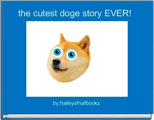 the cutest doge story EVER!